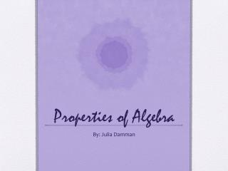 Properties of  Algebra