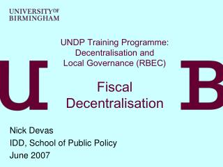 UNDP Training Programme: Decentralisation and Local Governance (RBEC) Fiscal Decentralisation