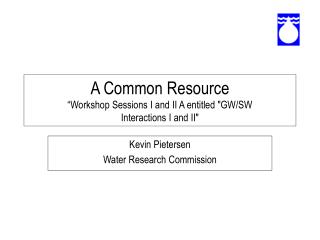 "A Common Resource "" Workshop Sessions I and II A entitled"