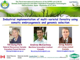 The Third International Conference of the IUFRO unit 2.09.02:
