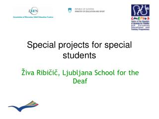 Special projects for special students