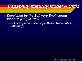 Capability Maturity Model -- CMM
