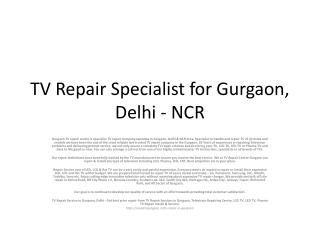 TV Repair Specialist for Gurgaon, Delhi - NCR
