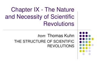 Chapter IX - The Nature and Necessity of Scientific Revolutions