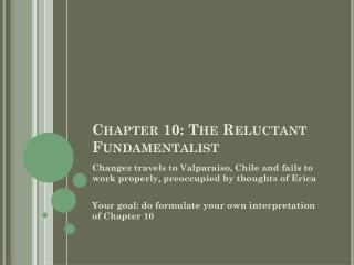 Chapter 10: The Reluctant Fundamentalist