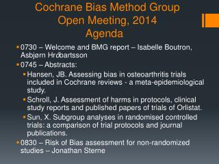 Cochrane Bias Method Group Open Meeting, 2014 Agenda