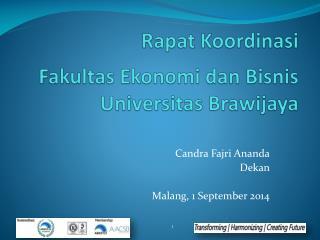 Rapat Koordinasi Fakultas Ekonomi dan Bisnis Universitas Brawijaya