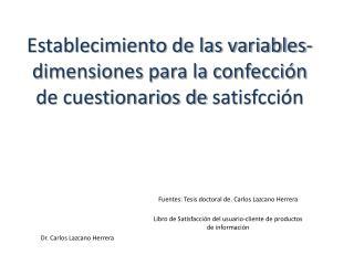Establecimiento de las variables-dimensiones para la confección de cuestionarios de  satisfcción