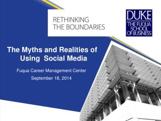 The Myths and Realities of  Using   Social  Media