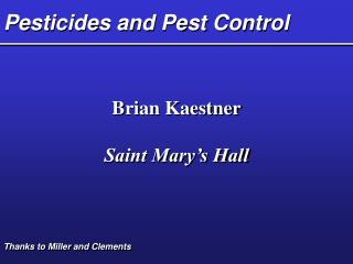 Pesticides and Pest Control
