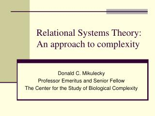 Relational Systems Theory:  An approach to complexity