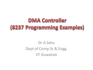 DMA  Controller ( 8237  Programming  Examples)