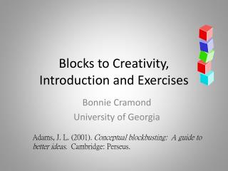 Blocks to Creativity,  Introduction and Exercises