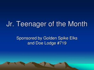 Jr. Teenager of the Month