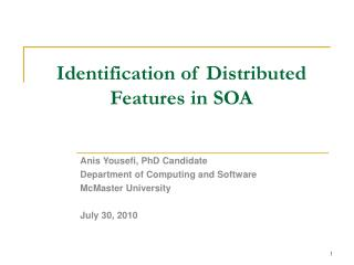 Identification of Distributed Features in SOA