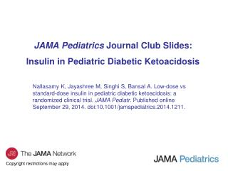 JAMA Pediatrics  Journal Club Slides: Insulin in Pediatric Diabetic Ketoacidosis