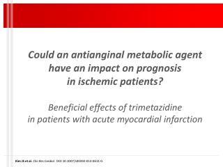 Kim JS et al.  Clin Res Cardiol.   DOI 10.1007/s00392-013-0611-0 .