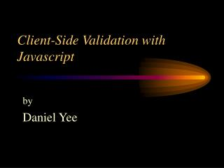 Client-Side Validation with Javascript
