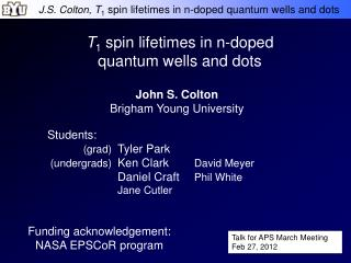 T 1  spin lifetimes in n-doped quantum wells and dots