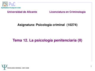 Asignatura: Psicolog a criminal  10274    Tema 12. La psicolog a penitenciaria II