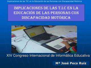 XIV Congreso Internacional de Inform�tica Educativa