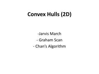 Convex Hulls (2D)