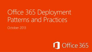 Office 365 Deployment Patterns and Practices