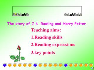 The story of J.k .Rowling and Harry Potter