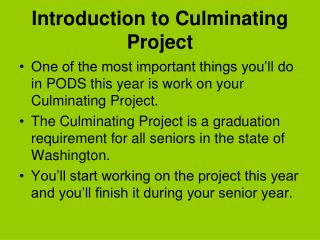 Introduction to Culminating Project