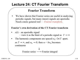 Lecture 24: CT Fourier Transform