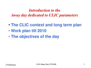 Introduction to the  Away day dedicated to CLIC parameters