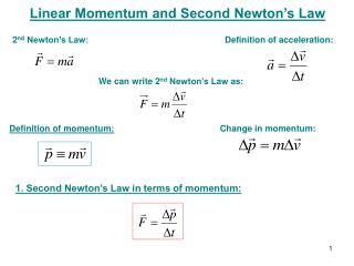 Linear Momentum and Second Newton's Law