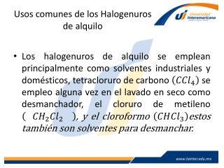 Usos comunes de los Halogenuros de alquilo