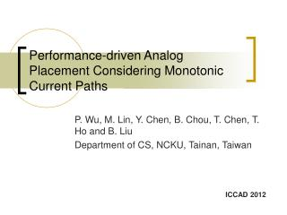 Performance-driven Analog Placement Considering Monotonic Current Paths