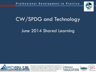 CW/SPDG and Technology