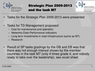 Strategic Plan 2009-2013  and the task M7