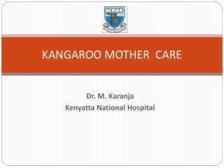 KANGAROO MOTHER  CARE