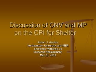 Discussion of CNV and MP on the CPI for Shelter
