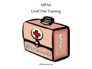 HIPAA Level One Training