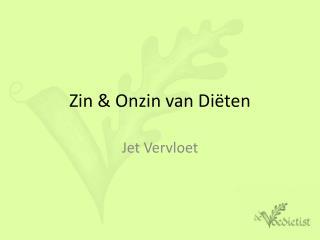 Zin & Onzin van Diëten
