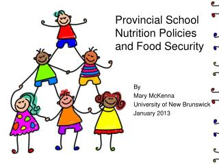 Provincial School Nutrition Policies  and Food Security