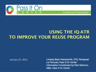 Using the IQ-ATR  to improve YOUR reuse program