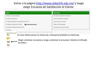 En  User Name  poner la matricula y  Password  también la matricula