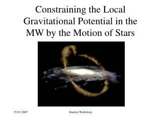 Constraining the Local Gravitational Potential in the MW by the Motion of Stars