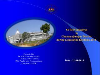 SVEEP initiatives   in  Chamarajanagar District  during Lokasabha Elections 2014
