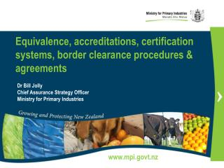 Equivalence, accreditations, certification systems, border clearance procedures & agreements