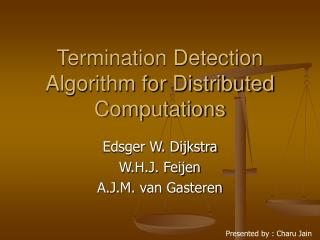 Termination Detection Algorithm for Distributed Computations