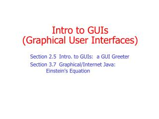 Intro to GUIs (Graphical User Interfaces)