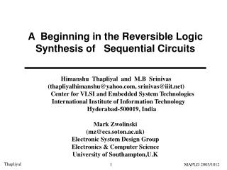 A  Beginning in the Reversible Logic Synthesis of   Sequential Circuits
