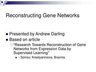 Reconstructing Gene Networks